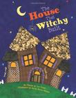 Cover art for THE HOUSE THAT WITCHY BUILT