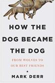 Cover art for HOW THE DOG BECAME THE DOG