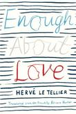 Cover art for ENOUGH ABOUT LOVE