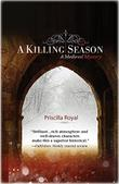 A KILLING SEASON by Priscilla Royal