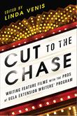 CUT TO THE CHASE by Linda Venis