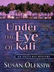 UNDER THE EYE OF KALI