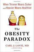 THE OBESITY PARADOX by Carl J. Lavie