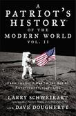 A PATRIOT'S HISTORY OF THE MODERN WORLD, VOL. II