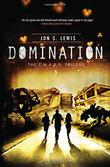 DOMINATION by Jon S.  Lewis