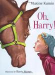 OH, HARRY! by Maxine Kumin