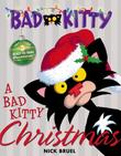Cover art for A BAD KITTY CHRISTMAS