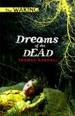 DREAMS OF THE DEAD by Thomas Randall