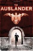 THE AUSLÄNDER by Paul Dowswell