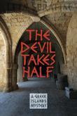 THE DEVIL TAKES HALF by Leta Serafim