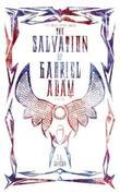 THE SALVATION OF GABRIEL ADAM