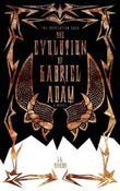 THE EVOLUTION OF GABRIEL ADAM