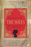 THE WIVES by Alexandra Popoff