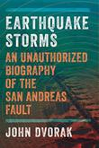 EARTHQUAKE STORMS by John Dvorak