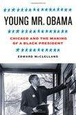 YOUNG MR. OBAMA by Edward McClelland