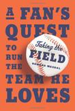 Cover art for TAKING THE FIELD