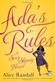 ADA'S RULES by Alice Randall