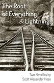 THE ROOT OF EVERYTHING & LIGHTNING