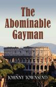 Cover art for THE ABOMINABLE GAYMAN