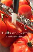 Flutes and Tomatoes by Wade Stevenson