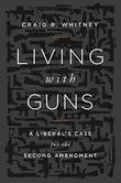 Cover art for LIVING WITH GUNS