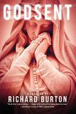 GODSENT by Richard Burton