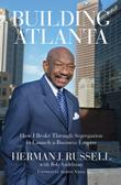 BUILDING ATLANTA by Herman J. Russell