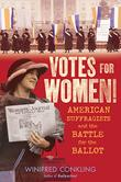 VOTES FOR WOMEN! by Winifred Conkling