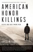 AMERICAN HONOR KILLINGS by David McConnell