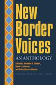 NEW BORDER VOICES by Brandon D. Shuler