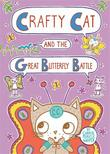 CRAFTY CAT AND THE GREAT BUTTERFLY BATTLE