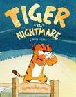 TIGER VS. NIGHTMARE by Emily Tetri