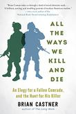 ALL THE WAYS WE KILL AND DIE