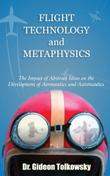 FLIGHT TECHNOLOGY AND METAPHYSICS