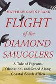 FLIGHT OF THE DIAMOND SMUGGLERS