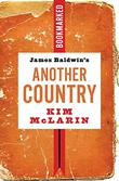 JAMES BALDWIN'S <i>ANOTHER COUNTRY</i>