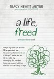 A LIFE, FREED