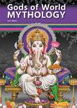 GODS OF WORLD MYTHOLOGY