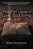 THE FAT LADY'S LOW, SAD SONG