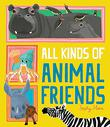 ALL KINDS OF ANIMAL FRIENDS