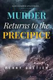 MURDER RETURNS TO THE PRECIPICE