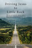DRIVING JESUS TO LITTLE ROCK