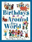 BIRTHDAYS AROUND THE WORLD