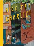 NICE TRY CHARLIE!