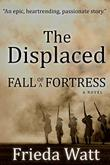 THE DISPLACED by Frieda Watt