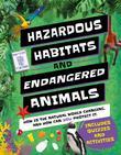 HAZARDOUS HABITATS & ENDANGERED ANIMALS