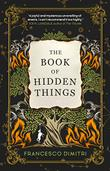 THE BOOK OF HIDDEN THINGS by Francesco Dimitri
