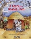 Cover art for A STORK IN A BAOBAB TREE