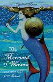 Cover art for THE MERMAID OF WARSAW