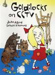 GOLDILOCKS ON CCTV by John Agard